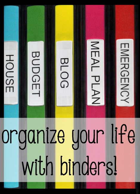Organize Your Life With Binders