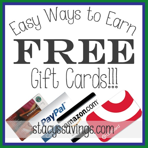 Easy Ways To Earn Free Gift Cards & Cash!!