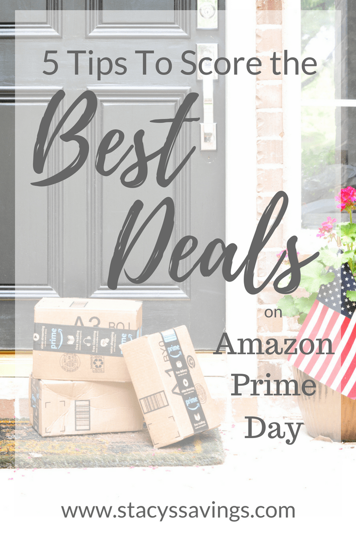 Get my 5 Tips to Score the Best Deals on Amazon Prime Day! Get prepared so you can save big!