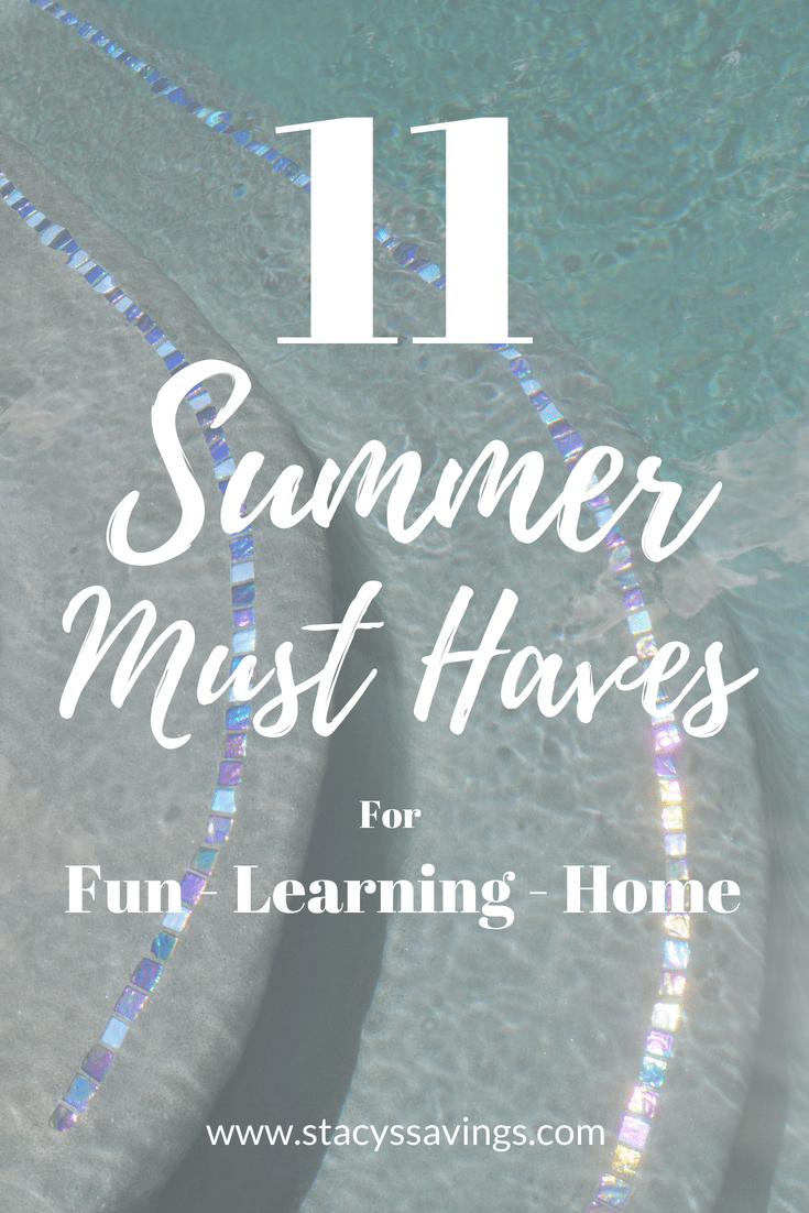 Our Family's 11 Summer Must Haves!